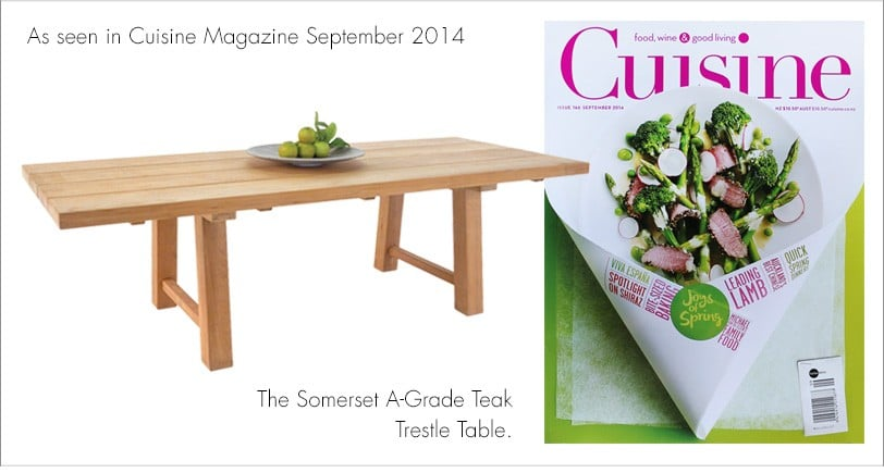 Somerset Teak Trestle Dining Tables As seen in Cuisine magazine