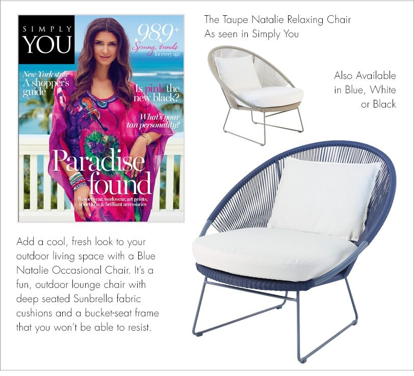 Natalie Outdoor Relaxing Lounge Chair As seen in Simply You